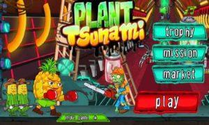 Plant Tsunami 3